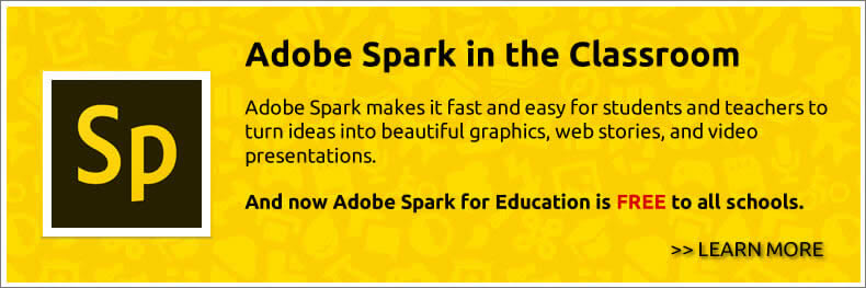 Adobe Spark in the Classroom
