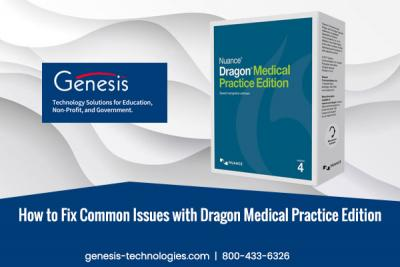 How to Fix Common Issues with Dragon Medical Practice Edition